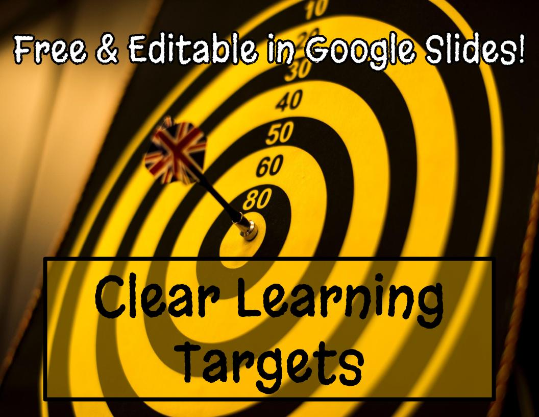 Clear Learning Targets - FREEBIE and editable in Google Slides!