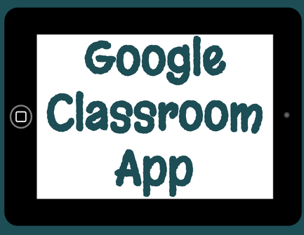 The Google Classroom App is an easy way for teachers to grade on the go!