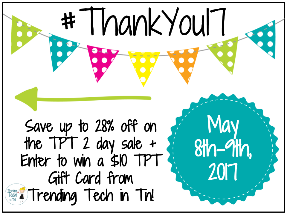 Save up to 28% off on the TPT 2 day sale + Enter to win a $10 TPT Gift Card from Trending Tech in Tn!